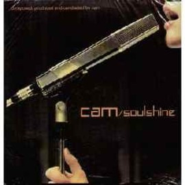 CAM - SOULSHINE / INFLAMABLE