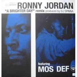 Ronny Jordan feat. Mos Def - A Brighter Day (DJ Spinna Remix)