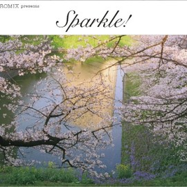 HIROMIX - HIROMIX presents SPARKLE!