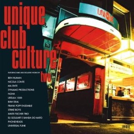 V.A. - UNIQUE CLUB CULTURE 2 / UNIQUE
