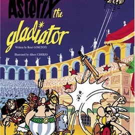 Rene Goscinny - Asterix the Gladiator