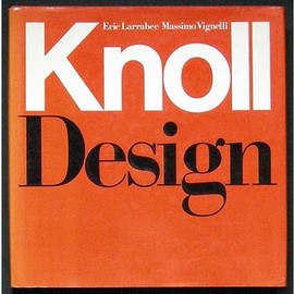 Eric Larrabee and Massimo Vignelli - Knoll Design