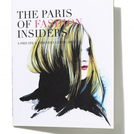 The Paris Fashion Insider - Paris Guide Book