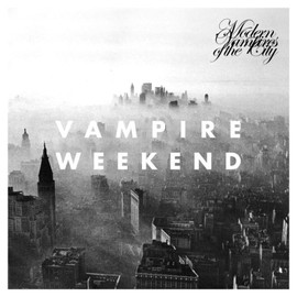 Vampire Weekend - Modern Vampires of the City [Analog]