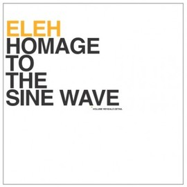 Eleh - Homage To The Sine Wave