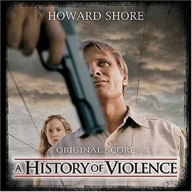 Howard Shore - A History Of Violence: Original Score