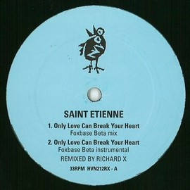Saint Etienne - ONLY LOVE CAN BREAK YOUR HEART (FOXBASE BETA MIX)