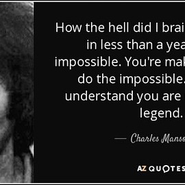 AZ Quote - #gifts esp.4 'them'-Charles Manson Quote-WARNING!