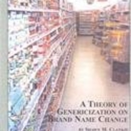 Shawn M. Clankie - Theory of Genericization on Brand Name Change (Studies in Onomastics, V. 6)