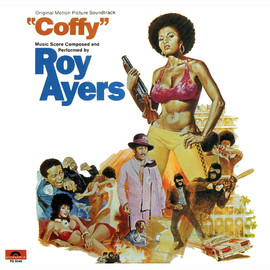 "Roy Ayers - ""Coffy"" Original Motion Picture Soundtrack"