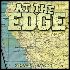 At The Edge - Small Town EP