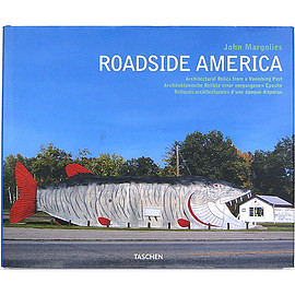 John Margolies (写真) - Roadside America: Architectural Relics from a Vanishing Past ロードサイドアメリカ