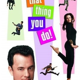 Tom Hanks - That Thing You Do!