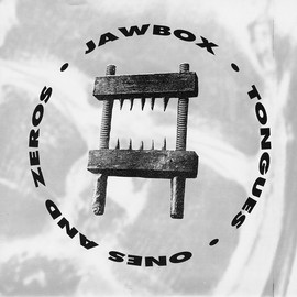 "Jawbox - Tongues / Ones & Zeros : Dischord Records –7""inch  US Released:1992"