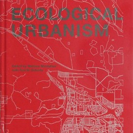 Mohsen Mostafavi, Gareth Doherty, Harvard University - Ecological Urbanism