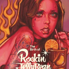 Rockin'Jelly Bean - The Birthe of Rockin'JellyBean (WANIMAGAZINE ART BOOK)