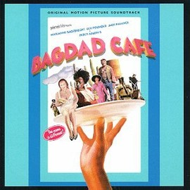 Various Artists - Bagdad Cafe: Original Motion Picture Soundtrack