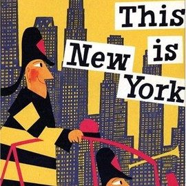 Miroslav Sasek - This Is New York (This is . . .)