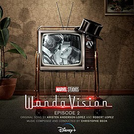 Christophe Beck - WandaVision - Episode 2: Original Soundtrack