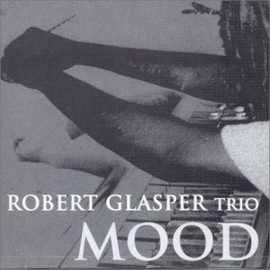 Robert Glasper - MOOD