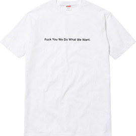 Supreme - What We Want Tee