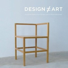 Barbara Bloemink - Design≠Art: Functional Objects from Donald Judd to Rachel Whiteread