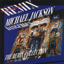 Michael Jackson - Dangerous The Remix Collection (Japan Limited)