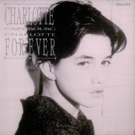 Charlotte Gainsbourg - 魅少女・シャルロット/Charlotte Forever