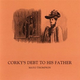 Mayo Thompson - Corky's Debt to His Father