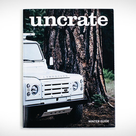 Uncrate - UNCRATE / ISSUE 00