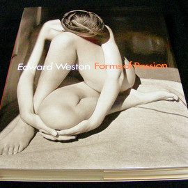Edward Weston - Forms of Passion