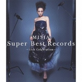 MISIA - Super Best Records-15th Celebration-