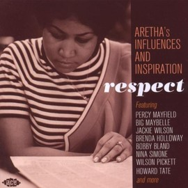 Various Artists - Respect: Aretha's Influences and Inspiration