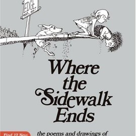 Shel Silverstein - Where the Sidewalk Ends 30th Anniversary Edition: Poems and Drawings