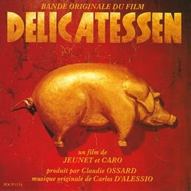 Carlos D'Alessio - Delicatessen Original Soundtrack