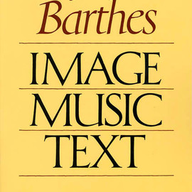 Roland Barthes - Image-Music-Text