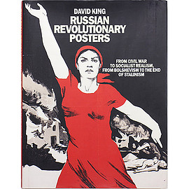 David King (著) - Russian Revolutionary Posters ロシア革命のポスター