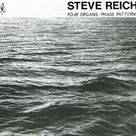 Steve Reich - Four Organs: Phase Patterns