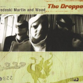 Medeski, Martin & Wood - The Dropper