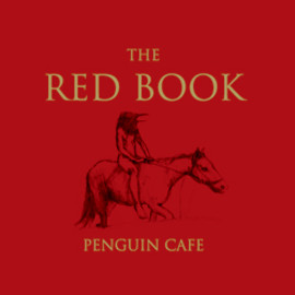 Penguin Cafe - RED BOOK