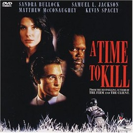 A TIME TO KILL - 評決のとき