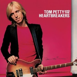 Tom Petty & The Heartbreakers - Damn The Torpedoes