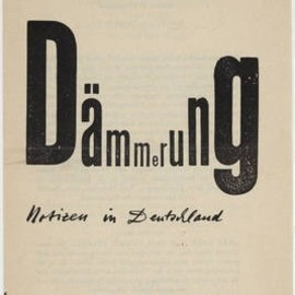 "Heinrich Regius - ""Dämmerung: Notizen in Deutschland"" Designed by Max Bill"