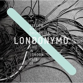 Yellow Magic Orchestra - LONDONYMO-YELLOW MAGIC ORCHESTRA LIVE IN LONDON 15/6 08-