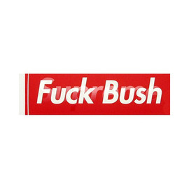 Supreme - Fuck Bush ステッカー