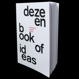 Dezeen - Dezeen Book of Ideas