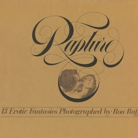 "Steven Hall - ""Rapture"" Grove Press,  Editor: Ralph Ginzburg, Photo: Ron Raffaelli, Design: Herb Lubalin, 1975"