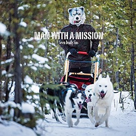 MAN WITH A MISSION - Seven Deadly Sins(初回生産限定盤)(DVD付) Single, CD+DVD, Limited Edition
