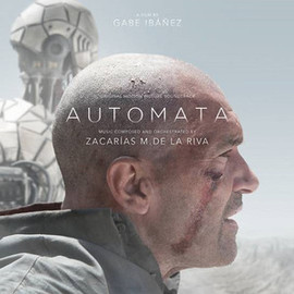 Zacarias M. de la Riva - Automata: Original Motion Picture Soundtrack