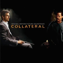 Various Artists - Collateral: Original Motion Picture Soundtrack